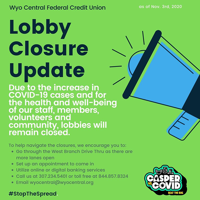 Lobby Closure Update - Due to the increase in COVID-19 cases, lobbies will remain closed