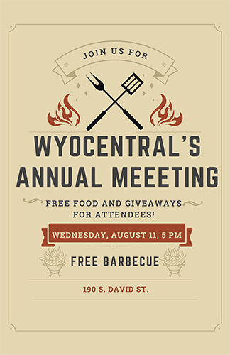 WyoCentral's Annual Meeting - Wed 8/11 5PM 190 S David St.